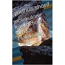molekulare Interaktioun, an där Molekülle bei a (Luxembourgish Edition)