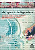 """Este libro trata sobre las llamadas """"drogas inteligentes"""" (smart grugs), sustancias cuyo objetivo es potencias el rendimiento intelectual y sobre la manera de dosificarlas de forma sensata.La obra consta de ocho capítulos de los cuales el primero es ..."""