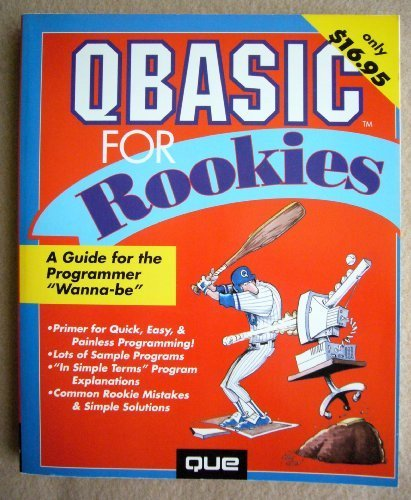 Qbasic for Rookies by Walnum, Clayton (1993) Paperback
