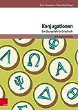 Konjugationen: Ein Übungsheft für Griechisch (pragmateia)
