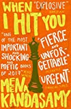 When I Hit You: LONGLISTED FOR THE WOMEN'S PRIZE...