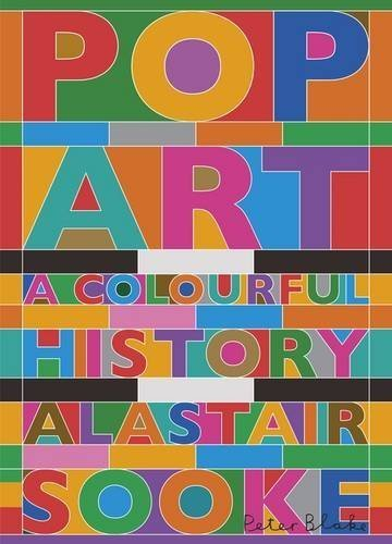 Pop Art: A Colourful History by Alastair Sooke (2015-08-27)