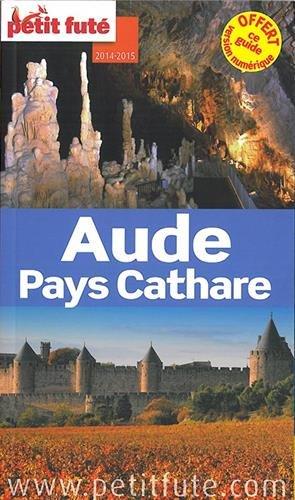 Petit Futé Aude Pays Cathare par Petit Futé