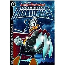Lustiges Taschenbuch Ultimate Phantomias 01: Die Chronik eines Superhelden by Walt Disney (2015-01-23)