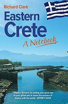 Eastern Crete - A Notebook by [Clark, Richard]