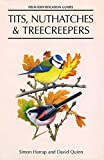 Tits, Nuthatches & Treecreepers (Helm Identification Guides) - Simon Harrap, David Quinn