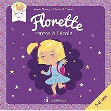 Florette rentre a l'école