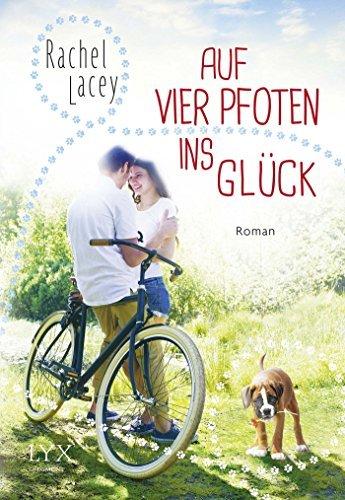 Auf vier Pfoten ins Gl??ck by Rachel Lacey (2016-04-07)