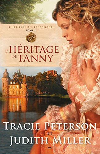 Lhritage de Fanny: Lhritage de Fanny