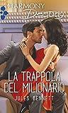 La trappola del milionario (Italian Edition)