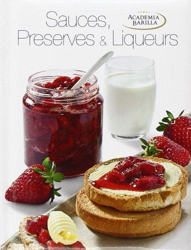 Sauces, preserves and liqueurs