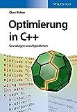 Optimierung in C++: Grundlagen und Algorithmen