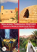 Walking Through History: Oman's World Heritage Sites - By TonyWalsh
