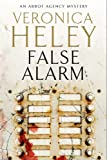 False Alarm (An Abbot Agency Mystery Book 7)