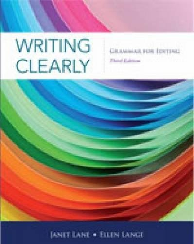 Writing Clearly: Grammar for Editing por Ellen (University of CA, Davis) Lange