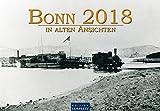 Bonn in Alten Ansichten 2018