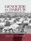 Genocide in Darfur: Investigating the Atrocities in the Sudan