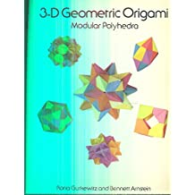 3-D Geometric Origami - Modular Polyhedra