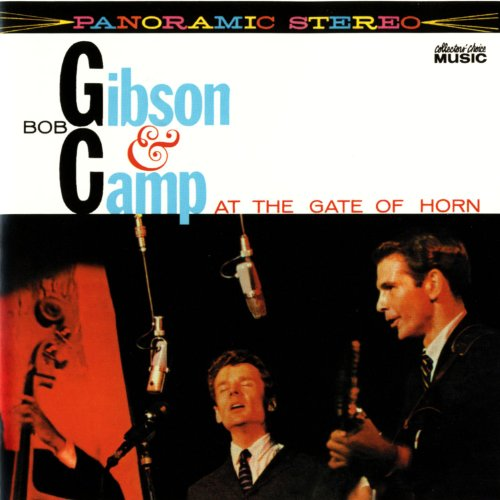 Bob Gibson & Bob Camp At The Gate Of Horn -
