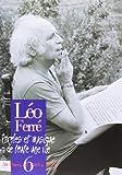 Telecharger Livres Ferre Leo L Integrale Vol 6 1969 1972 (PDF,EPUB,MOBI) gratuits en Francaise