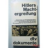 Hitlers Machtergreifung - Dokumente vom Machtantritt Hitlers