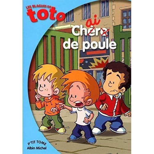 Les Blagues de Toto : Chair de poule by Thierry Coppée (2015-05-06)