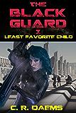 The Black Guard: Book I: Least Favorite Child (Black Guard Series 1) (English Edition)