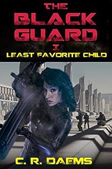 The Black Guard: Book I: Least Favorite Child (Black Guard Series 1) by [Daems, C. R.]