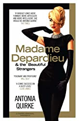 Madame Depardieu and the Beautiful Strangers