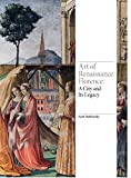 Art of renaissance - Florence, a city and its legacy