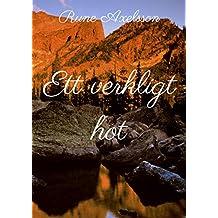 Ett verkligt hot (Swedish Edition)