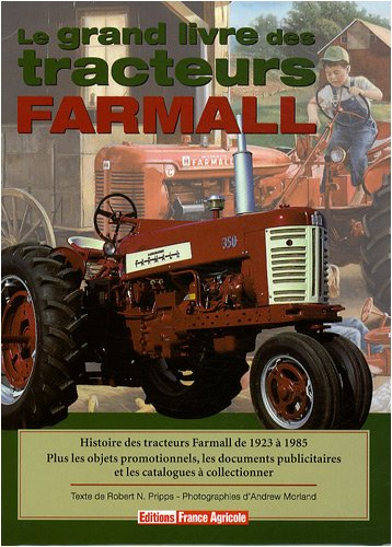 Le grand livre des Tracteurs Farmall par Robert N.PRIPPS
