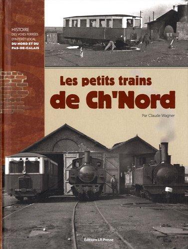 Les petits trains de ch'nord par Claude Wagner