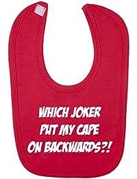Which Joker Put My Cape On Backwards?! Baby Bib