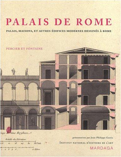 Palais de Rome. Palais, maisons, et autres édifices modernes dessinés à Rome