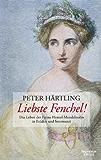 Liebste Fenchel!: Das Leben der Fanny Hensel-Mendelssohn in Etüden und Intermezzi