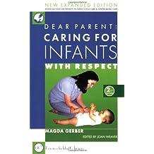 Dear Parent: Caring for Infants 2nd Ed