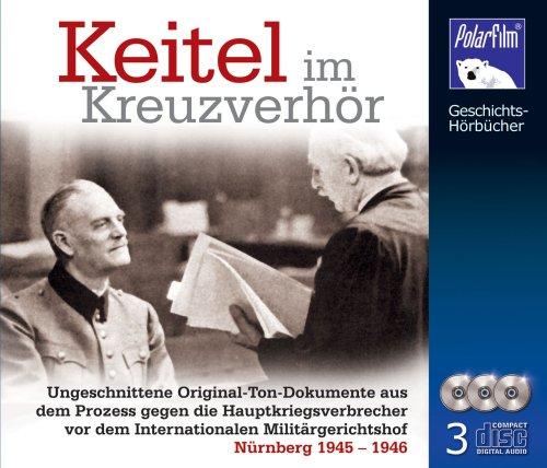 Keitel im Kreuzverhör - 3CD