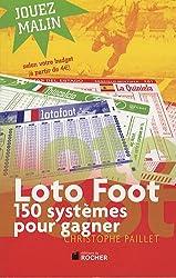 Loto foot : 150 systèmes pour gagner