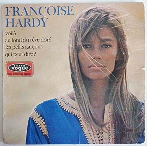 Françoise Hardy: Voila - Au fond du rêve doré - Les petits garçons - Qui peut dire? Vinyle 1967 EP 45 tours Biem Vogue 8566