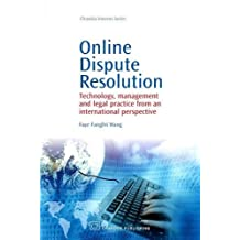 Online Dispute Resolution: Technology, Management and Legal Practice from an International Perspective (Chandos Internet)