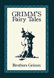 Grimms' Fairy Tales: Platinum Illustrated Classics (Illustrated) (English Edition)