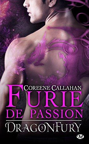 Furie de passion: Dragonfury, T5 par Coreene Callahan