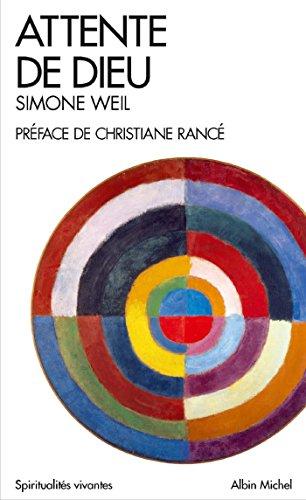Attente de Dieu par Simone Weil