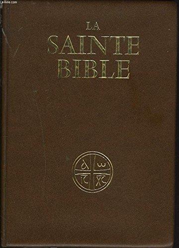 LA SAINTE BIBLE. TRADUITE EN FRANCAIS SOUS LA DIRECTION DE L'ECOLE BIBLIQUE DE JERUSALEM.