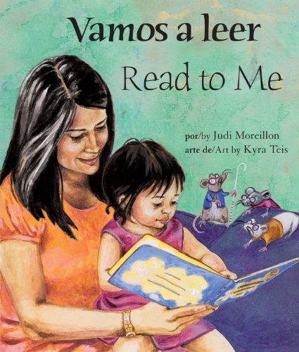 Vamos a leer/Read To Me por Judi Moreillon