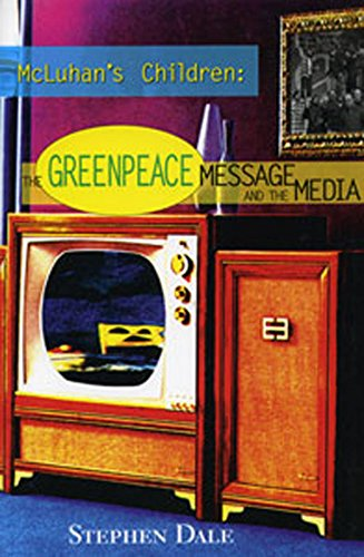 mcluhans-children-the-greenpeace-message-and-the-media