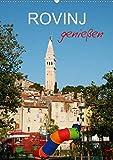 ROVINJ genießen (Wandkalender 2020 DIN A2 hoch): Genuss pur im farbenfroh strahlenden Rovinj (Planer, 14 Seiten ) (CALVENDO Orte)