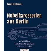 Nobelkarosserien aus Berlin: Erdmann & Rossi – Jos. Neuss