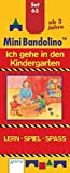 Ich gehe in den Kindergarten: Mini-Bandolino Set 65